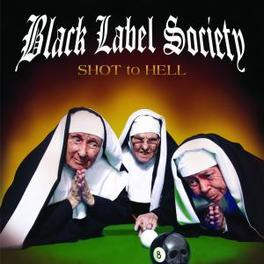 SHOT TO HELL Audio CD, BLACK LABEL SOCIETY, CD