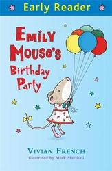 Early Reader: Emily Mouse's...