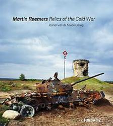 Martin Roemers - Relics of...