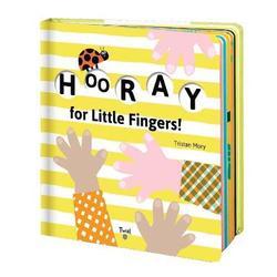 Hooray for Little Fingers!