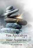 Van Apocalyps naar Aquarius