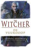The Witcher - De Vuurdoop...