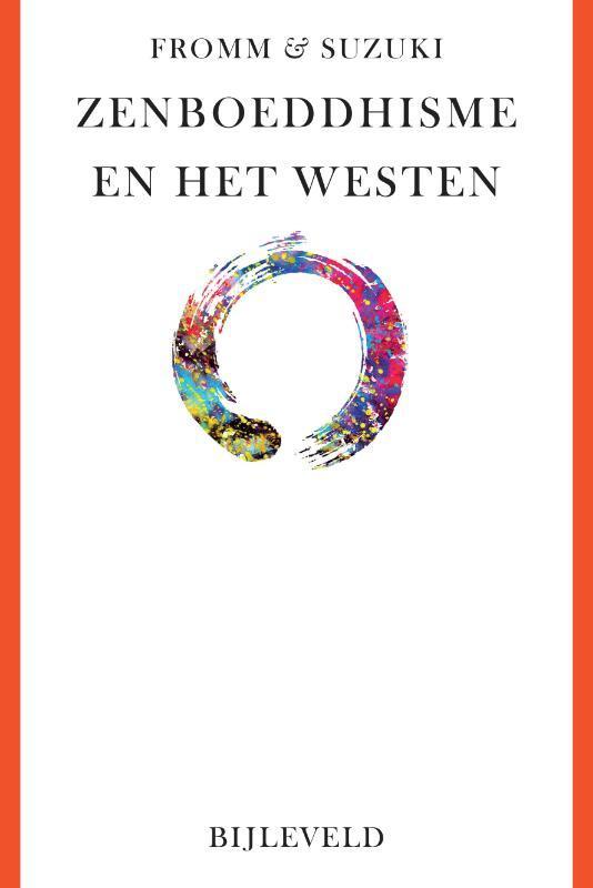 Zenboeddhisme en het westen. oosterse en westerse wegen tot inzicht en verlichting, Suzuki, Daisetz Teitaro, Paperback