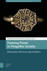 Framing Power in Visigothic Society