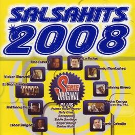 SALSAHITS 2008 -15TR- W/EL GRAN COMBO/TITO NIEVES/TITO ROJAS/JOHNNY RIVERA/AO Audio CD, V/A, CD