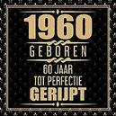 1961 Geboren 60 Jaar Tot...