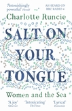 Salt on your tongue: women...