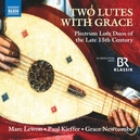 TWO LUTES WITH GRACE...
