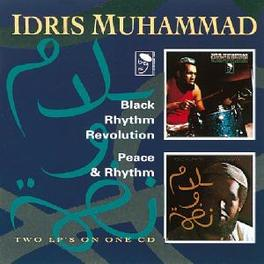 BLACK RHYTHM REVOLUTION/P ...PEACE & RHYTHM / 2 LP'S ON 1 CD Audio CD, IDRIS MUHAMMAD, CD