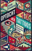 Optocht der tattoos