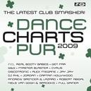 DANCE CHARTS PUR 2009 W:REAL BOOTY BABES/GET FAR/G&G/MASTER BLASTER & MORE