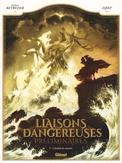 DANGEROUS LIASONS - HOE HET...
