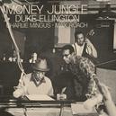 MONEY JUNGLE -HQ- 180GR.