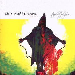 TROUBLE PILGRIM 2007 ALBUM Audio CD, RADIATORS, CD