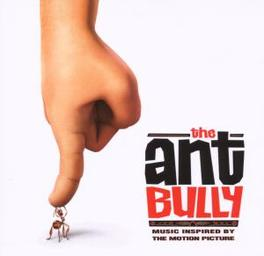 ANT BULLY W/JAMES BROWN/DAVE MATTHEWS/ELVIS PRESLEY/ELTON JOHN/AO Audio CD, OST, CD