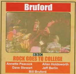 ROCK GOES TO COLLEGE W/ ALLAN HOLDSWORTH, JEFF BERLIN, ANETTE PEACOCK Audio CD, BILL BRUFORD, CD