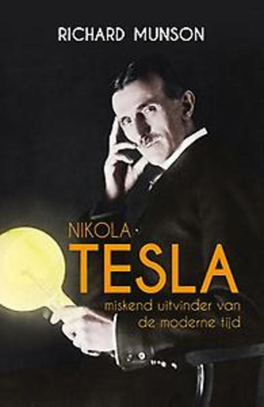 Tesla. Richard Munson, Hardcover