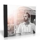 HU YAVO - HE WILL COME