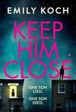 Keep Him Close
