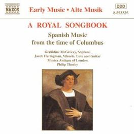 ROYAL SONGBOOK SPANISH MUSIC FROM THE TIME OF COLUMBUS V/A, CD