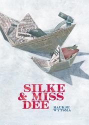 Silke & Miss Dee