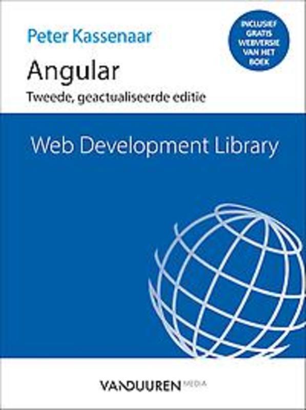 Web Development Library Angular. Tweede geactualiseerde editie, Kassenaar, Peter, Paperback