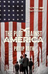 The Plot Against America...