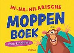 Hi-ha-hilarische moppenboek...