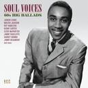 SOUL VOICES 60S BIG BALLADS