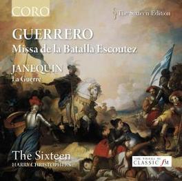 MISSA DE LA BATALLA ESCOU THE SIXTEEN/CHRISTOPHERS Audio CD, GUERRERO/JANEQUIN, CD