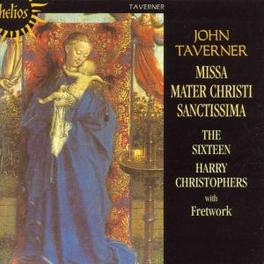 MISSA MATER CHRISTI SANCT ..SANCTISSIMA W/HARRY CHRISTOPHER Audio CD, J. TAVERNER, CD