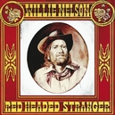 RED HEADED STRANGER + 4...