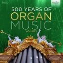 500 YEARS OF ORGAN MUSIC...