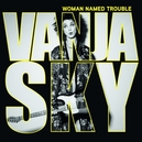 WOMAN NAMED TROUBLE