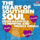 HEART OF SOUTHERN SOUL W/KELLY BROTHERS/WALLACE BROTHERS/KIP ANDERSON/A.O