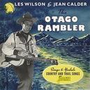 OTAGO RAMBLER SINGS AND.....