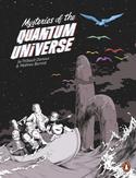 Mysteries of the Quantum...