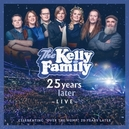 25 YEARS LATER -.. -LIVE- .. LIVE