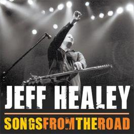 SONGS FROM THE.. -CD+DVD- Audio CD, JEFF HEALEY, CD