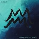 NO MORE LOVE SONG