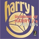 DUBBING AT HARRY J'S.....
