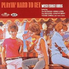 PLAYIN' HARD TO GET W/DELICATES, FRANCETTES, YVONNE CARROLL, DEE DEE YOUNG Audio CD, V/A, CD