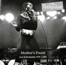 LIVE AT ROCKPALAST -DIGI- DISC 1:LIVE IN 1978 / DISC 2:LIVE IN 2003 MOTHER'S FINEST, CD