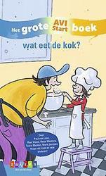 wat eet de kok? - Het Grote AVI Start boek