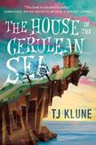 HOUSE IN THE CERULEAN SEA THE