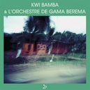 KWI BAMBA & L'ORCHESTRE.....