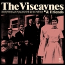 VISCAYNES & FRIENDS
