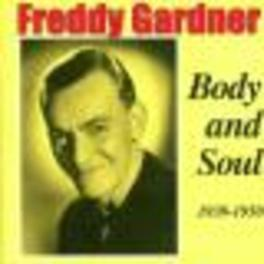 BODY AND SOUL 1939-1950 Audio CD, FREDDY GARDNER, CD