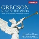GREGSON MUSIC OF THE ANGE...