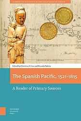 The Spanish Pacific, 1521-1815